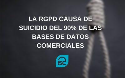 La RGPD causa del suicidio del 90% de las bases de datos comerciales