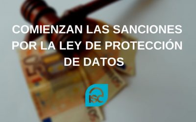 Comienzan las sanciones del nuevo RGPD